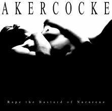 Rape of the Bastard Nazarene - CD Audio di Akercocke