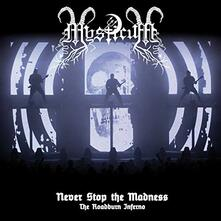 Never Stop The Madness. The Roadburn Inferno - CD Audio + DVD di Mysticum