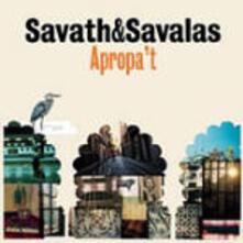 Apropa't - CD Audio di Savath & Savalas