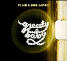 Greedy Baby - CD Audio + DVD di Plaid