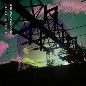Someday World - Vinile LP di Brian Eno,Karl Hyde