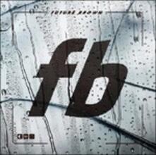 Future Brown - CD Audio di Future Brown