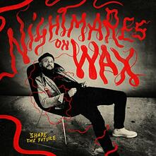 Shape the Future - CD Audio di Nightmares on Wax