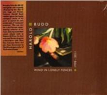 Wind in Lonely Fences 1970‐2011 - CD Audio di Harold Budd