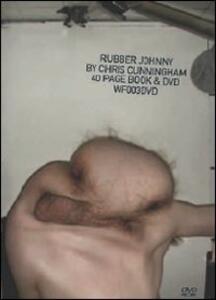 Rubber Johnny by Chris Cunningham di Chris Cunningham - DVD