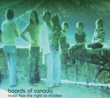 Music Has the Right to Children - CD Audio di Boards of Canada
