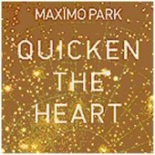 Quicken the Earth - CD Audio + DVD di Maximo Park