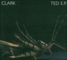 Ted ep - CD Audio Singolo di Clark
