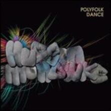 Polyfolk Dance - CD Audio Singolo di Hudson Mohawke