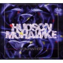 Satin Panthers - CD Audio Singolo di Hudson Mohawke