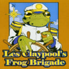 Live Frogs Set Two - CD Audio di Les Claypool's Frog Brigade
