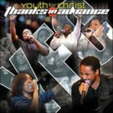 Thanks in Advance - CD Audio di Youth for Christ