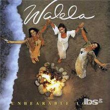 Unbearable Love - CD Audio di Walela