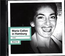 In Hamburg 1959 - CD Audio di Maria Callas