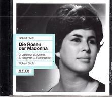Die Rosen der Madonna - CD Audio di Robert Stolz