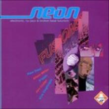 Neon Fusion - CD Audio