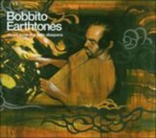 Bobbito-Earthtones - CD Audio di Bobbito