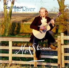Englishman-The River - CD Audio di Mick Stevens
