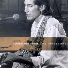 Live and Obscure - CD Audio di Townes Van Zandt