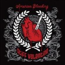 America Bleeding - CD Audio di Stiff Valentine
