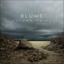 Autumn Ruins - CD Audio di Blume