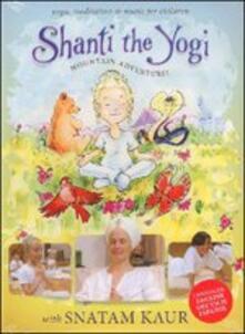 Shanti the yogi. Mountain adventure! - DVD