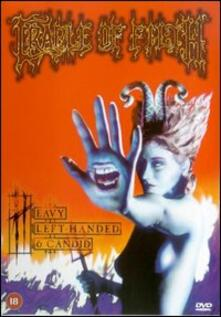 Cradle Of Filth. Heavy Left Handed & Candid - DVD