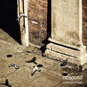 A Sense of Loss - Vinile LP di Nosound
