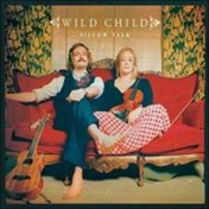 Pillow Talk - Vinile LP di Wild Child