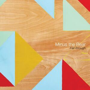 Fair Enough - Vinile LP di Minus the Bear