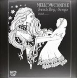 Swaddling Songs - Vinile LP di Mellow Candle