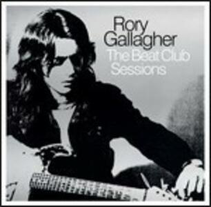 The Beat Club Sessions - Vinile LP di Rory Gallagher