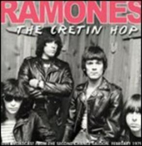 The Cretin Hop. Live Broadcast from the Second Chance Saloon, February 1979 - Vinile LP di Ramones