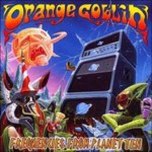 Frequencies from Planet Ten - Vinile LP di Orange Goblin