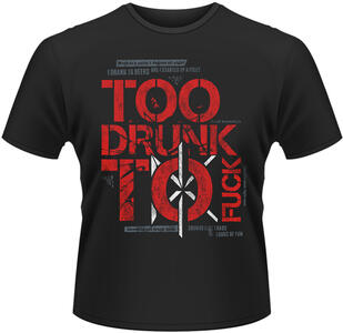 T-Shirt uomo Dead Kennedys. Too Drunk to Fuck