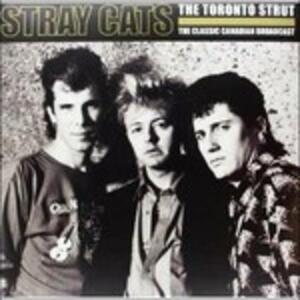 The Toronto Strut - Vinile LP di Stray Cats