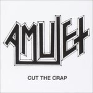 Cut the Crap - Vinile LP di Amulet