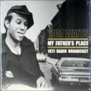 My Father's Place - Vinile LP di Tom Waits