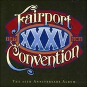 XXXV. The 35th Anniversary Album - Vinile LP di Fairport Convention