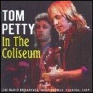 In the Coliseum - Vinile LP di Tom Petty