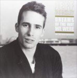 Dreams of the Way We Were - Vinile LP di Jeff Buckley