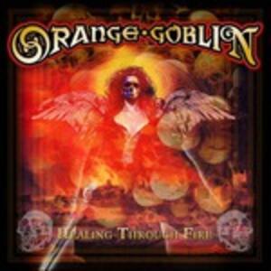 Healing Through Fire - Vinile LP di Orange Goblin