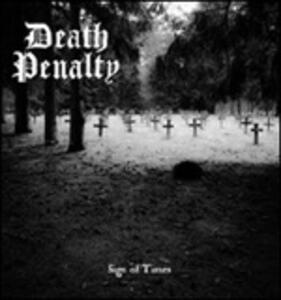 Sign of Times - Vinile 7'' di Death Penalty