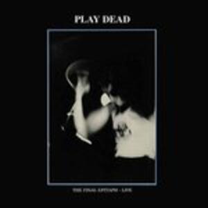 The Final Epitaph. Live - Vinile LP di Play Dead