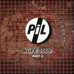 Alife 2009 Part 2 - Vinile LP di Public Image Ltd