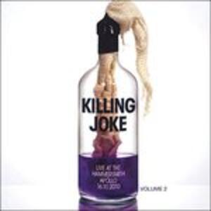 Live at the Hammersmith Apollo vol.2 - Vinile LP di Killing Joke
