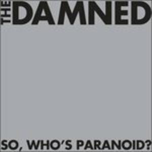 So, Who's Paranoid? - Vinile LP di Damned