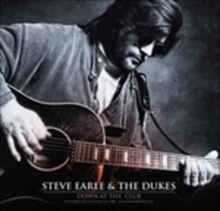 Down at the Club - Vinile LP di Steve Earle,Dukes