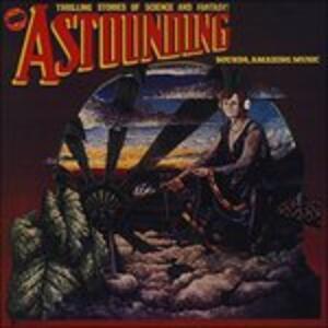 Astounding Sounds, Amazing Music - Vinile LP di Hawkwind