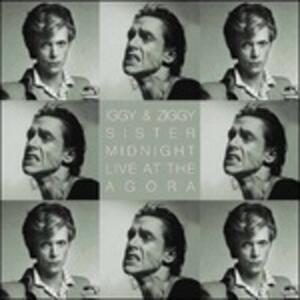 Sister Midnight Live at the Agora - Vinile LP di David Bowie,Iggy Pop